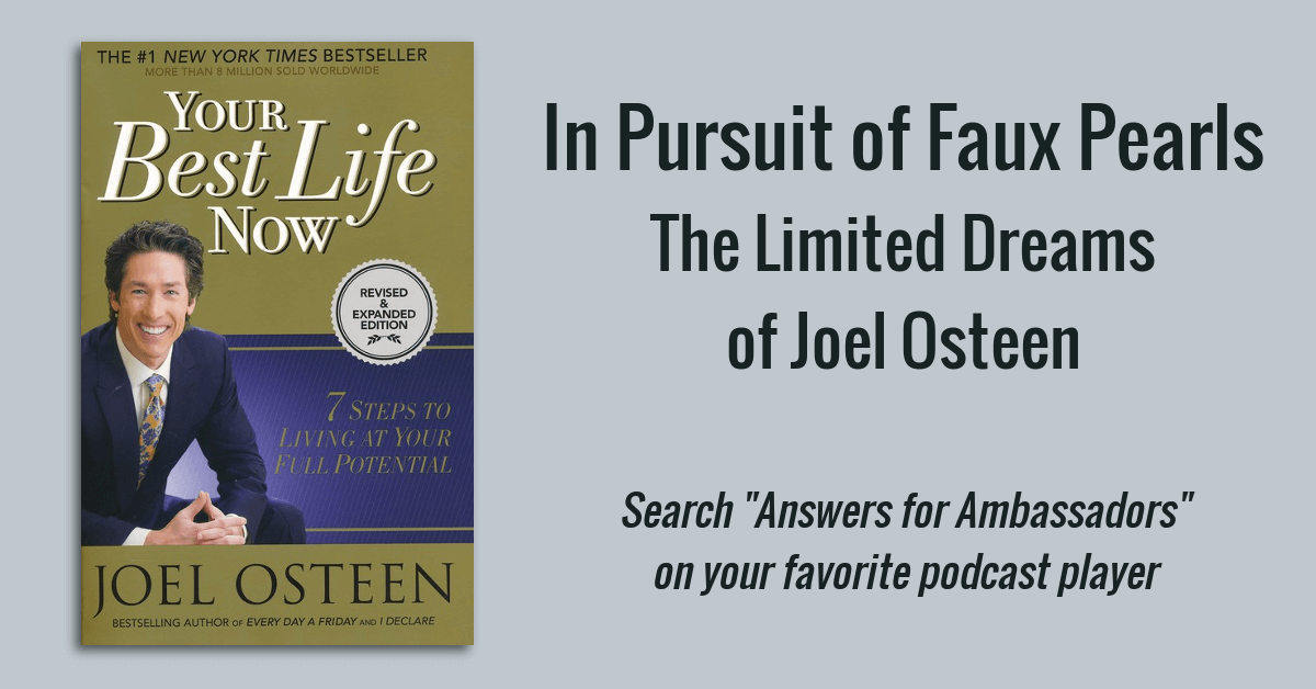 Answers for Ambassadors | Joel Osteen