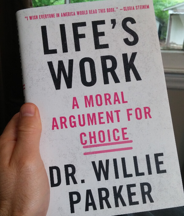 Life's Work by Dr. Willie Parker